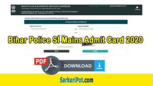 Bihar Police SI Mains Admit Card 2020 PDF Download