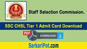 SSC CHSL Tier 1 Admit Card 2021 Download