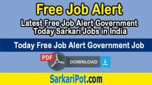 Today Free Job Alert Government Job 2020