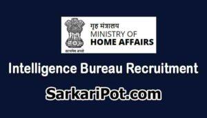Intelligence Bureau Recruitment 2021