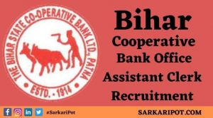 Bihar Cooperative Bank Office Assistant Clerk Recruitment